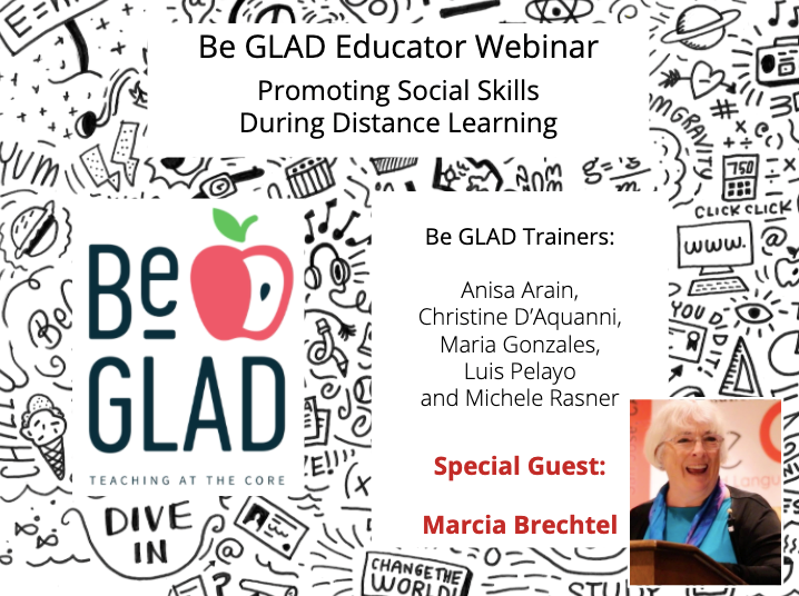 Distance Learning Promoting Social Skills - Be GLAD Educator Webinar Series